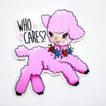 Who Cares glossy coated white vinyl stickers